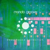Mondo Groove (Deep House Collection) von Various Artists