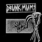 Ode to Death by Drunk Mums