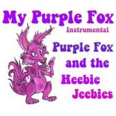 My Purple Fox (Instrumental) de Purple Fox and the Heebie Jeebies