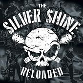Reloaded von The Silver Shine