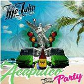 Acapulco Party by MC Luka