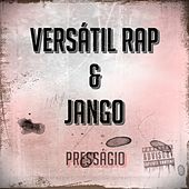 Presságio de Versátil Rap