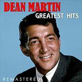 Greatest Hits (Remastered) van Dean Martin