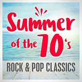 Summer of the 70s - Rock & Pop Classics de Various Artists