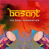 Basant by Dhol Foundation