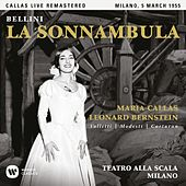 Bellini: La sonnambula (1955 - Milan) - Callas Live Remastered von Maria Callas