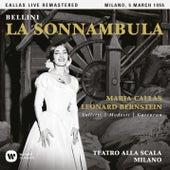 Bellini: La sonnambula (1955 - Milan) - Callas Live Remastered by Maria Callas