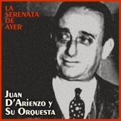 La Serenata de Ayer de Juan D'Arienzo