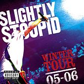 Winter Tour '05 - '06 von Slightly Stoopid