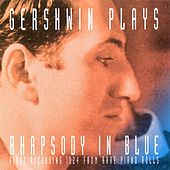 Gershwin Plays Rhapsody in Blue di George Gershwin