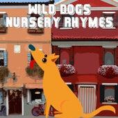 Wild Dogs Nursery Rhymes de Canciones Para Niños