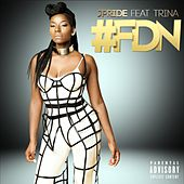 #FDN (feat. Trina) by J.Pride