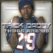 Thugs Are Us de Trick Daddy