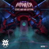 Science, War & Suffering - Single de Howler