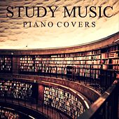 Study Music: Piano Covers by Study Music