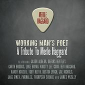 Working Man's Poet: A Tribute To Merle Haggard de Various Artists