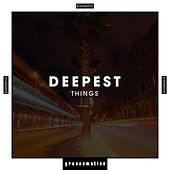 Deepest Things, Vol. 1 de Various Artists