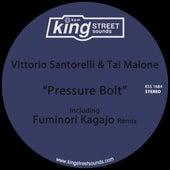 Pressure Bolt by Tai Malone