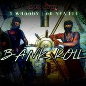 Bankroll (feat. Nya Lee) von Jwhoody