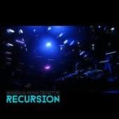 Recursion EP von Wanda