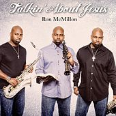 Talkin' About Jesus de Ron McMillon