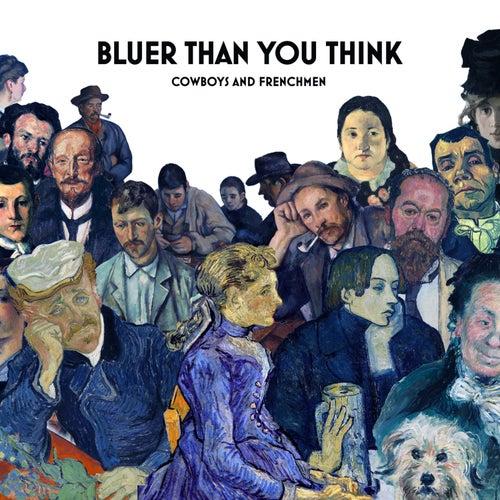 Bluer Than You Think de Cowboys