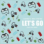 Let's Go (feat. Rexx Life Raj) by J. Lately