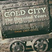The Daywind Years: A Collection of Hits from 1997-2001 by Gold City