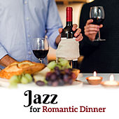 Jazz for  Romantic Dinner – Sensual Jazz Music, Instrumental Songs, Romantic Music, Family Dinner von Gold Lounge