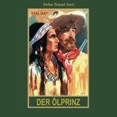 Der Ölprinz - Karl Mays Gesammelte Werke, Band 37 (Ungekürzte Lesung) von Karl May