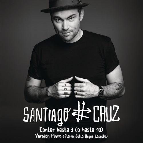 Contar Hasta 3 (O Hasta 10) [Versión Piano] by Santiago Cruz