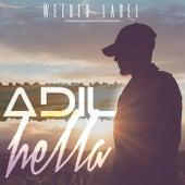 Hella by Adil