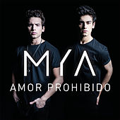 Amor Prohibido by MYA