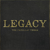 Legacy von The Cadillac Three