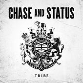 Tribe by Chase & Status