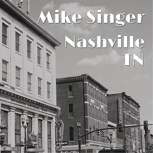 Nashville TN by Mike Singer