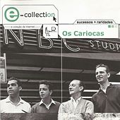 E-Collection by Os Cariocas