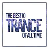 The Best 10 Trance Of All Time - EP de Various Artists