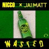 Wasted by Nicco & Jai Matt