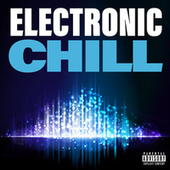 Electronic Chill di Various Artists