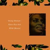 Strong Woman (feat. REMI) [Remix] de Raiza Biza