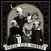 Bridge City Sinners by The Bridge City Sinners