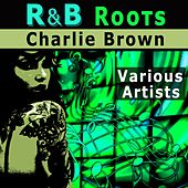 R & B Roots by Various Artists
