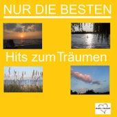 Nur die Besten - Hits zum Träumen de Various Artists