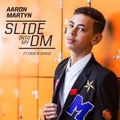 Slide into my DM's de Aaron Martyn