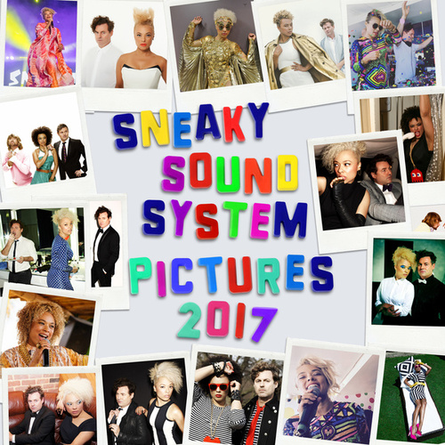 Pictures 2017 by Sneaky Sound System