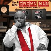 Grown Man (feat. Prince Anderson) by 5ive