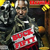 Buck Fifty by Young Buck