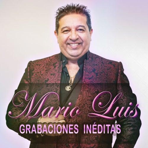 Grabaciones Inéditas by Mario Luis