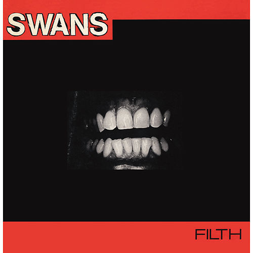 Filth by Swans